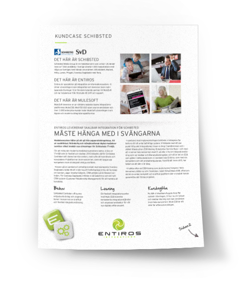 Entiros Integrations - Case Study Schibsted